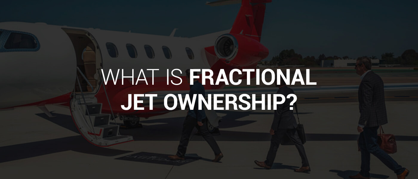 What Is Fractional Jet Ownership?