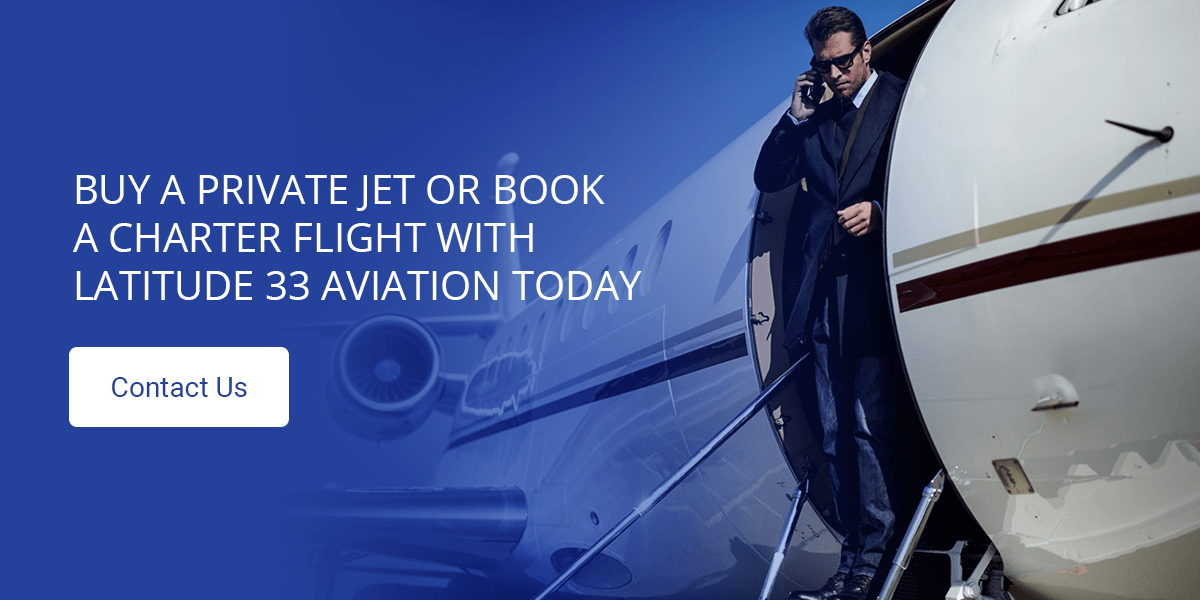 Buy a Private Jet or Book a Charter Flight With Latitude 33 Aviation Today