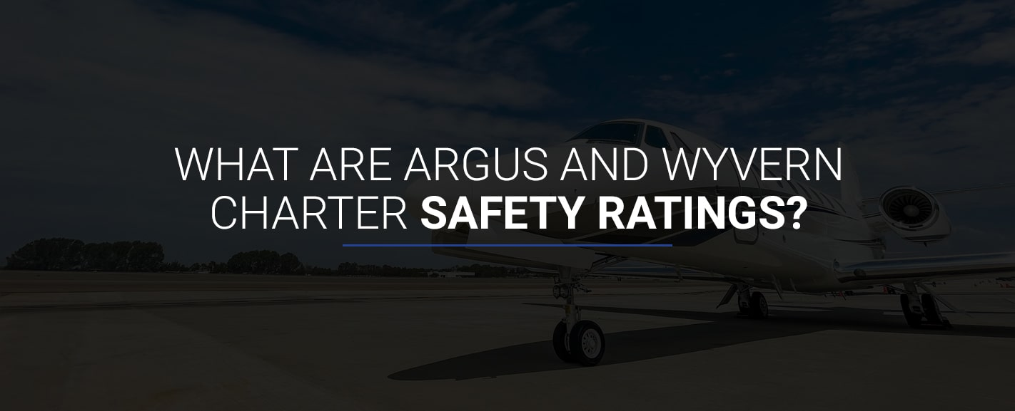 01-What-Are-ARGUS-andWYVERN-Charter-Safety-Ratings-min